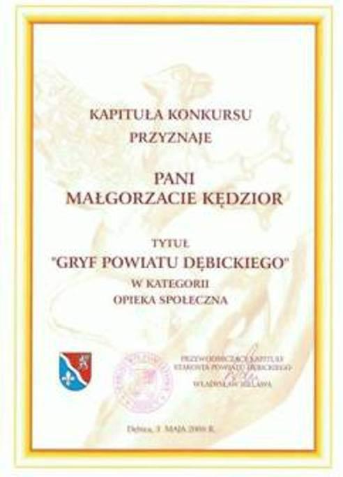 Gryf Powiatu Dębickiego w kategorii pomoc społeczna dla Pani Małgorzaty Kędzior